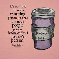 coffee humor Mornings are hard. by sweatpantsandcoffee Coffee Meme, Coffee Talk, Coffee Is Life, I Love Coffee, Coffee Quotes, Coffee Break, My Coffee, Coffee Drinks, Morning Coffee