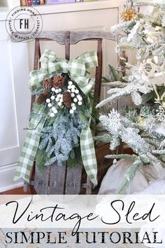 Simple Tutorial Vintage Sled | Finding Home Farms