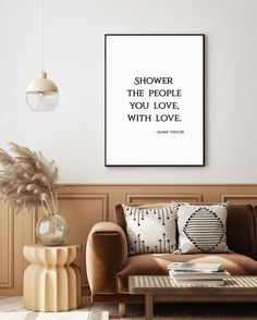 @PeardropPrints posted to Instagram: Shower the people you love with love... Show them the way that you feel 🤩  #peardropprints  #wallartprints #wallartdecor #wallanddeco #homedecor #homedecorideas #homedecorating #homedeco #homedecoration #homeandliving #homedecorinspo #homedecorator #minimalstyle #minimalinterior #minimalismstyle #minimalismlife #typographyinspired #quotesaboutlife #quoteslover #quotes🖋 #keeplifesimple #interiordetails #brightinteriors #livingroomdesig