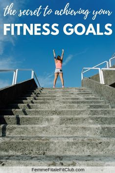 0d01cdf676c The Secret To Achieving Your Fitness Goals  fitness  workout  exercise   health