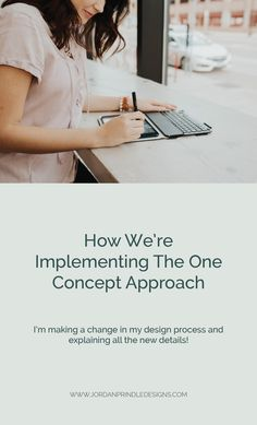 How We're Implementing The One Concept Approach — Jordan Prindle Designs Successful Business Tips, Creative Business, Custom Logo Design, Brand Design, Brand Management, New Details, Instagram Tips, Logo Design Inspiration, Design Process