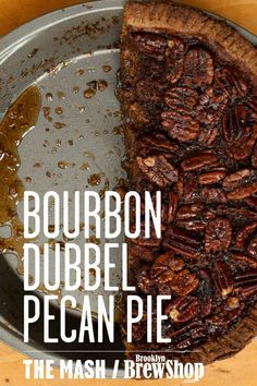Adding a bourbon aged beer to this pecan pie makes for a delicious beery (and boozy) dessert