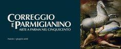 Correggio e Parmigianino   Scuderie del Quirinale Marzo - Giugno 2016 - Roma