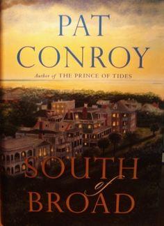 Pat Conroy - Love his writing