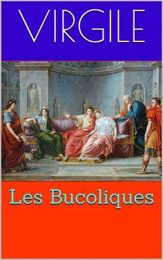 Les Bucoliques (ou Églogues) sont un recueil du poète latin Virgile.