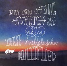 My hand lettering of needtobreathe's new song multiplied: rivers in the wasteland