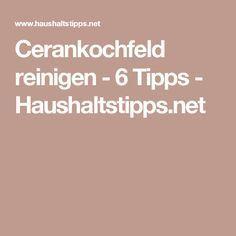 Cerankochfeld reinigen - 6 Tipps - Haushaltstipps.net