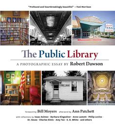 A gorgeous visual celebration of America's public libraries including 150 photos, plus essays by Bill Moyers, Ann Patchett, Anne Lamott, Amy Tan, Barbara Kingsolver, and many more. Many of us have viv
