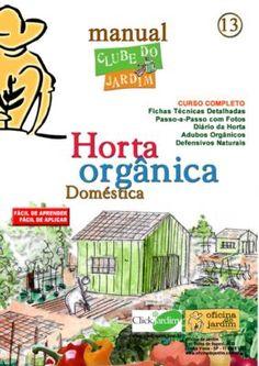 Manual Horta Orgânica Doméstica                                                                                                                                                                                 Mais