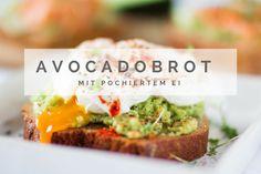 Green Machine: Avocadobrot mit pochiertem Ei