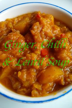 Ginger, chilli and lentil soup with sweet potato - tasty, healthy and filling.