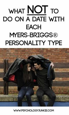 What NOT to do when dating each #MBTI type! #INFJ #INFP #ENFJ #NFP #INTJ #INTP #ENTJ #ENTP #ISTJ #ISFJ #ISTP #ISFP