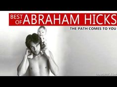 Best of Abraham Hicks - The Path Comes To You - YouTube