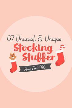 67 Unusual & Unique Stocking Stuffer Ideas For 2016