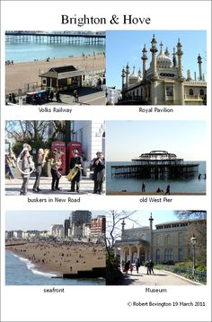 Brighton - I was born and bred in Brighton (well Hove actually!) - I now live in Spain but regularly return - this photo collage was created 19 March 2011