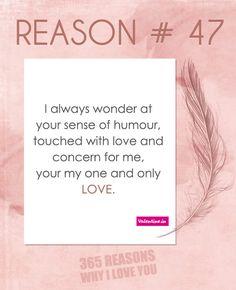 Reasons why I love you # 47