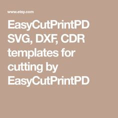EasyCutPrintPD SVG, DXF, CDR templates for cutting by EasyCutPrintPD