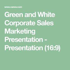 Green and White Corporate Sales Marketing Presentation - Presentation (16:9) Marketing Presentation, Sales And Marketing, Kindergarten, Green, Design, Kindergartens, Preschool, Preschools