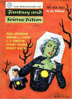 "The Magazine of Fantasy and Science Fiction, June Contains ""The Man Who Came Early"" by Poul Anderson and ""All on a Golden Afternoon"" by Robert Bloch. Cover by Dick Shelton. Science Fiction Kunst, Science Fiction Magazines, Pulp Magazine, Magazine Art, Magazine Covers, Pulp Fiction, Sci Fi Comics, Classic Sci Fi, Sci Fi Books"