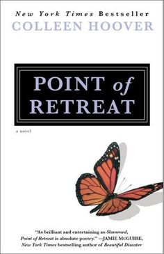Point of Retreat (Slammed, #2)  by Colleen Hoover   LOVE IT!!!!!!!!!!! 5 OUT OF 5 STARS!!! on Goodreads!!!
