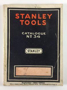Stanley Tools Catalogue No 34 New Britain Connecticut September 1942 Edition New Britain Connecticut, Stanley Tools, Missouri River, Catalog, September, Advertising, Antique, Vintage, Brochures