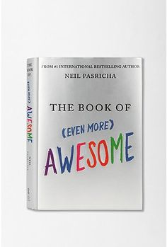 The Book of (Even More) Awesome.