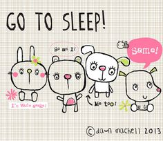 pop-i-cok: go to sleep Baby Illustration, Graphic Illustration, Cartoon Drawings, Easy Drawings, Rock N Folk, Let's Make Art, Go To Sleep, Sleep Well, Cute Cartoon Wallpapers