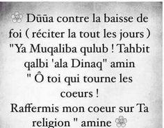 Du'a contre la baisse de foi Duaa Islam, Islam Hadith, Muslim Quotes, Islamic Quotes, Invocation Islam, Muslim Quran, Prayer For Protection, Allah God, Islamic Prayer