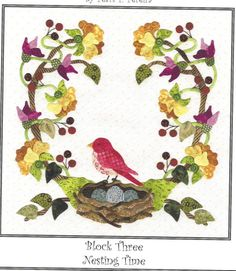 Quilt Pattern, Baltimore Spring Block Nesting Time, Pearl Pereira, Applique Pattern Only, No Fabric Bird Applique, Applique Quilt Patterns, Machine Applique, Wool Applique Quilts, Felt Patterns, Embroidery Designs, Quilting Designs, Baltimore, Bird Quilt