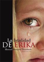 La fatalidad de Érika - Editorial Círculo rojo - Cómo publicar un libro, Editoriales