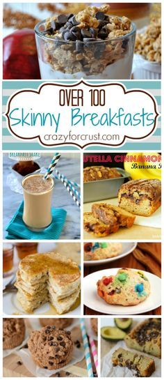 Over 100 Skinny Breakfast Ideas | crazyforcrust.com