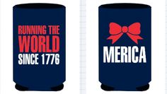 Running the World Since 1776 Koozie, $5. Put Jordan Brown as your sales rep when ordering! CURRENTLY OUT OF STOCK!