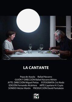 'La cantante', dirigido por Rafael Navarro Miñón.