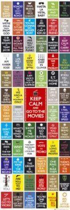 Keep Calm At the Movies ;-)