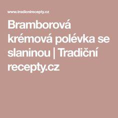 Bramborová krémová polévka se slaninou | Tradiční recepty.cz