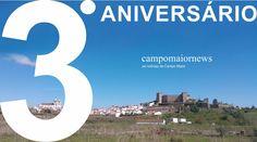 Campomaiornews: Com o terceiro aniversário do Campomaiornews, quem...