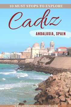 One of the most underrated cities in Spain : What to see in Cadiz? - At Lifestyle Crossroads travel andalucía spain cadiz europe traveldestinations whattosee 16607092362955276 Spain Travel Guide, Europe Travel Tips, European Travel, Travel Guides, Travel Destinations, European Vacation, Travel Info, Travel Deals, Cities