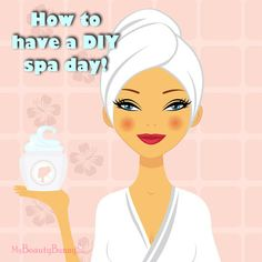 How to Have an At Home Pamper Yourself Day - DIY Spa Day! Save money and relax at home!