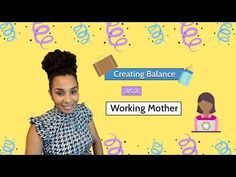 Creating Balance as a Working Mother     #workingmom #mom #socialmedia #balance #humor