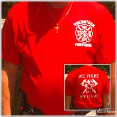 A personal favorite from my Etsy shop https://www.etsy.com/listing/450908254/firefighter-t-shirts-firefighter-shirts