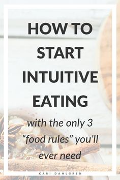 learn how to start intuitive eating with the only 3 food rules you'll ever need women healthy diet plans Healthy Eating Habits, Healthy Diet Plans, Healthy Living, Healthy Weight, Healthy Meals, Healthy Food, Healthy Recipes, Compulsive Eating, Low Carb Diet Plan