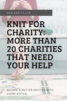 Knit for Charity: More than 20 Charities that Need Your Help