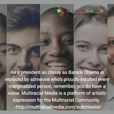 The Multiracial Community says a fond farewell to outgoing President Barack Obama.  #POTUS #BarackObama #Multiracial #Interracial #Biracial #Hafu #Blasian #Blaxican