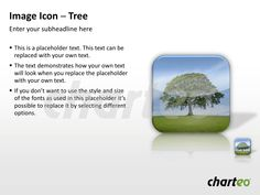 Have you already tried our modernly designed Photo Icons to visually support your PowerPoint presentation? Download now at http://www.charteo.com/en/PowerPoint/Backgrounds-Images/Photo-Icons/Image-Icon-Tree-PowerPoint.html