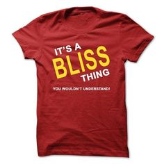 Its A Bliss Thing - #photo gift #fathers gift. LOWEST PRICE => https://www.sunfrog.com/Names/Its-A-Bliss-Thing.html?68278