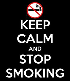 A lot of people need to stop smoking and polluting other people's air. Second hand smoke is just as bad as smoking it yourself.