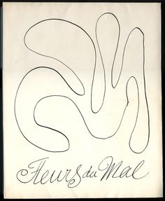 Les Fleurs du Mal. Charles Baudelaire, Illustrated by Henri Matisse. Published in 1947 by Bibliothèque Française, Paris
