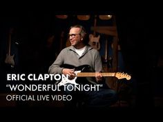 Eric Clapton - Wonderful Tonight (Official Live Video) <3