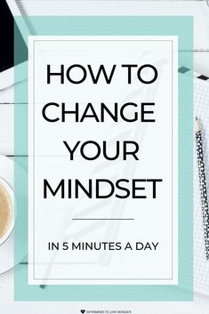 How developing a growth mindset practice in as little as 5-minutes a day can change your life is so many ways. Stop suffering from a fixed mindset by using this growth mindset practice. #growthmindset #manifestation #lifeskills #personalgrowth #personaldevelopment #positivethoughts