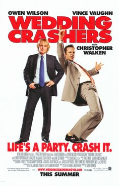 Wedding Crashers (2005) a film by David Dobkin + MOVIES + Owen Wilson + Vince Vaughn + Rachel McAdams + Christopher Walken + Isla Fisher + cinema + Comedy + Romance
